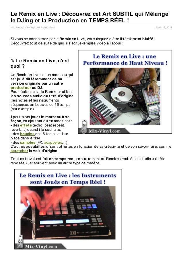 Le Remix en Live : Découvrez cet Art SUBTIL qui Mélangele DJing et la Production en TEMPS RÉEL !http://www.mix- vinyl.com/...