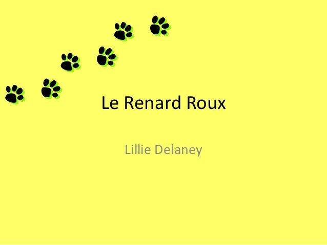 Le Renard RouxLillie Delaney