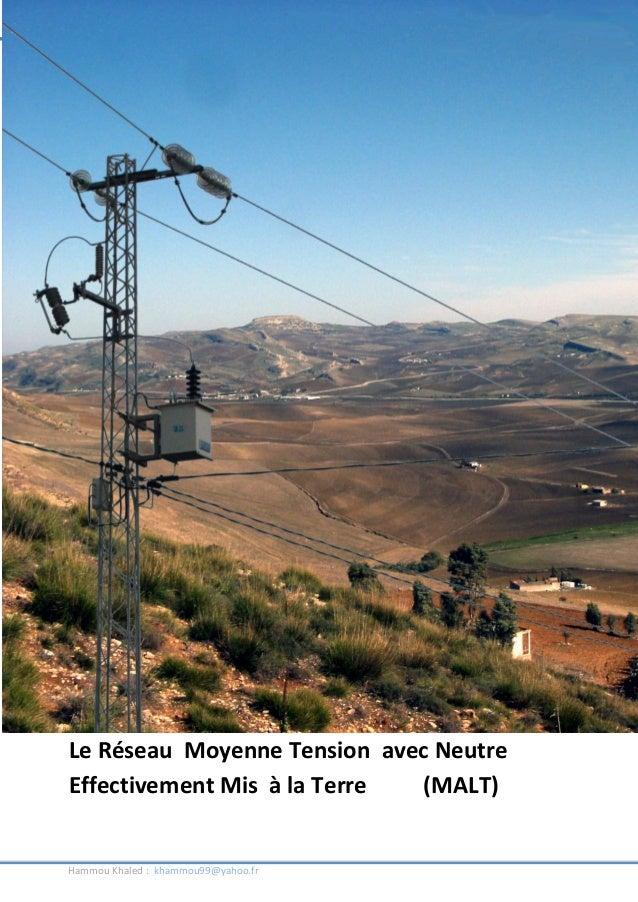 Le réseau de distribution de l'électricité en Tunisie  Le Réseau Moyenne Tension avec Neutre Effectivement Mis à la Terre ...