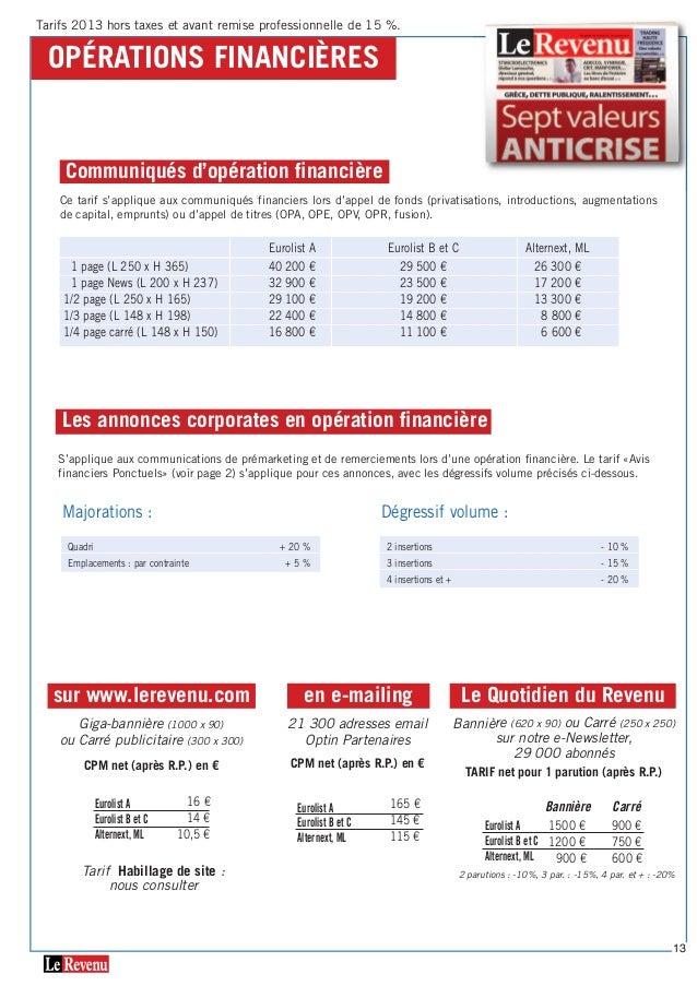 OPéraTiOns financières Ce tarif s'applique aux communiqués financiers lors d'appel de fonds (privatisations, introductions...