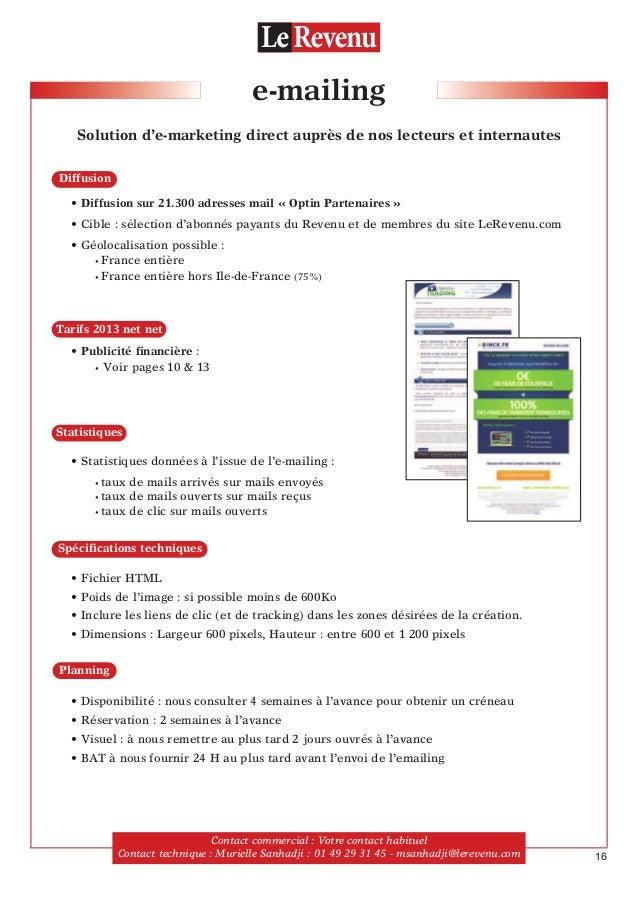 e-mailing Solution d'e-marketing direct auprès de nos lecteurs et internautes • Diffusion sur 21.300 adresses mail « Optin...