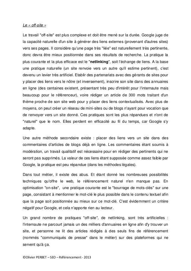 """©Olivier PERBET – SEO – Référencement - 2013 Le « off-site » Le travail """"off-site"""" est plus complexe et doit être mené sur..."""