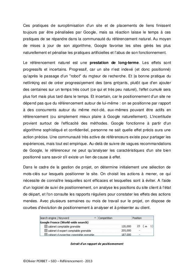©Olivier PERBET – SEO – Référencement - 2013 Ces pratiques de suroptimisation d'un site et de placements de liens finissen...
