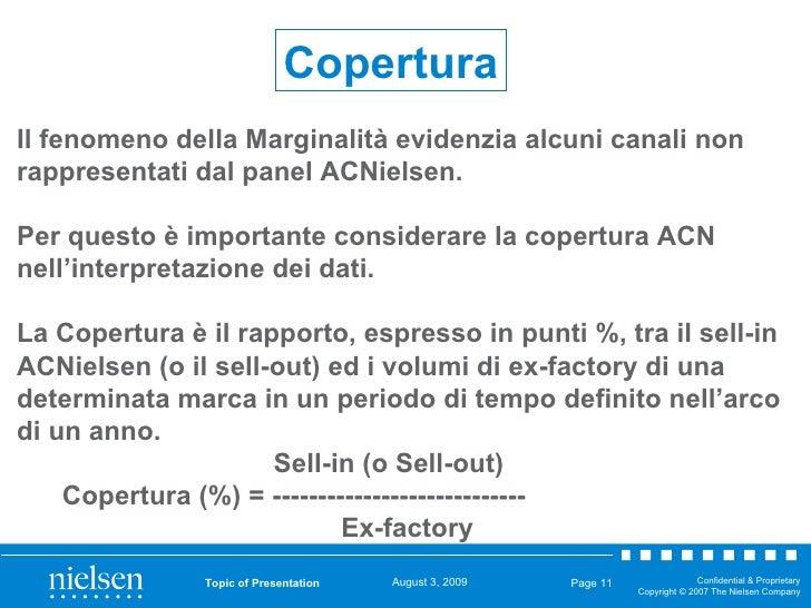 Topic of Presentation Page  Copertura Il fenomeno della Marginalità evidenzia alcuni canali non rappresentati dal panel AC...