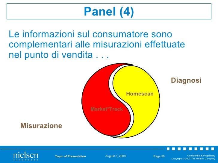 Le informazioni sul consumatore sono complementari alle misurazioni effettuate nel punto di vendita . . . Topic of Present...