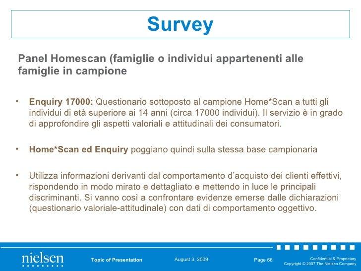 Topic of Presentation Page  <ul><li>Enquiry 17000:  Questionario sottoposto al campione Home*Scan a tutti gli individui di...
