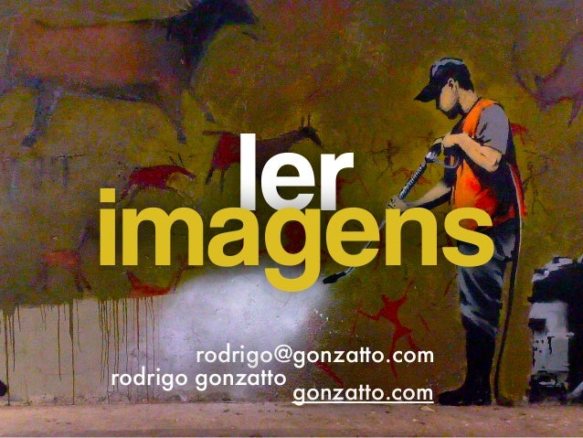 rodrigo@gonzatto.com rodrigo gonzatto gonzatto.com lerimagens