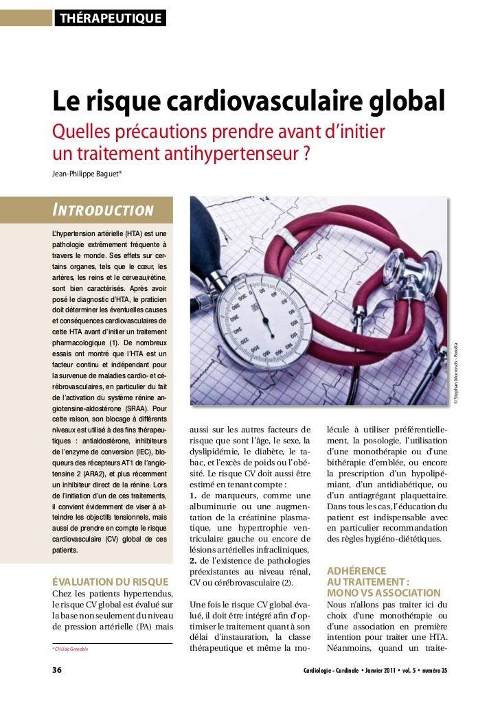 ThérapeuTiqueLe risque cardiovasculaire globalQuelles précautions prendre avant d'initierun traitement antihypertenseur ?J...