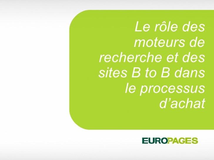 Le rôle des moteurs de recherche et des sites B to B dans le processus d'achat