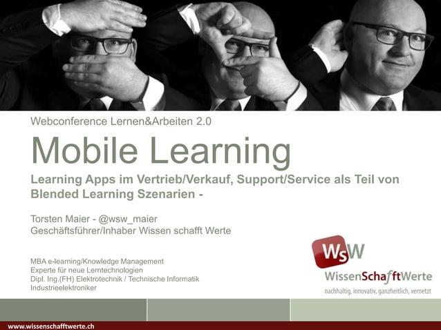 Webconference Lernen&Arbeiten 2.0Mobile LearningLearning Apps im Vertrieb/Verkauf, Support/Service als Teil vonBlended Lea...