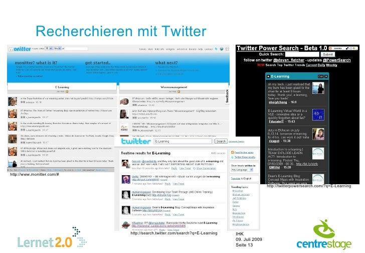 Recherchieren mit Twitter     http://www.monitter.com/#                                                                   ...