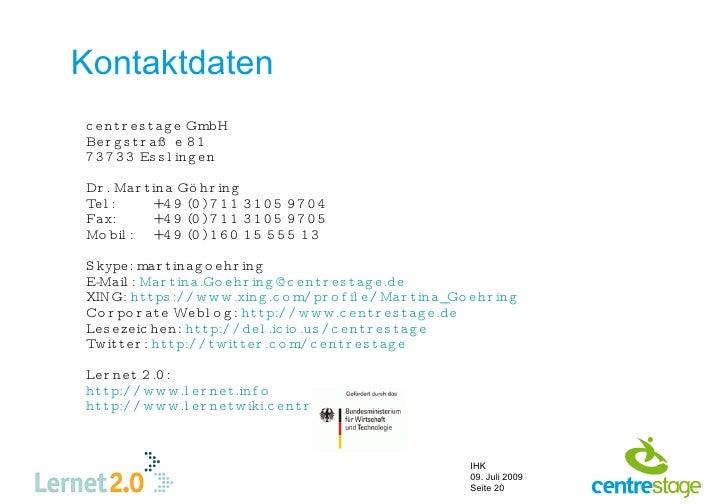 Kontaktdaten c e n t r e s t a g e GmbH Be r g s t r a ß e 8 1 7 3 7 3 3 Es s l in g e n  Dr . Ma r t in a Gö hr in g Te l...