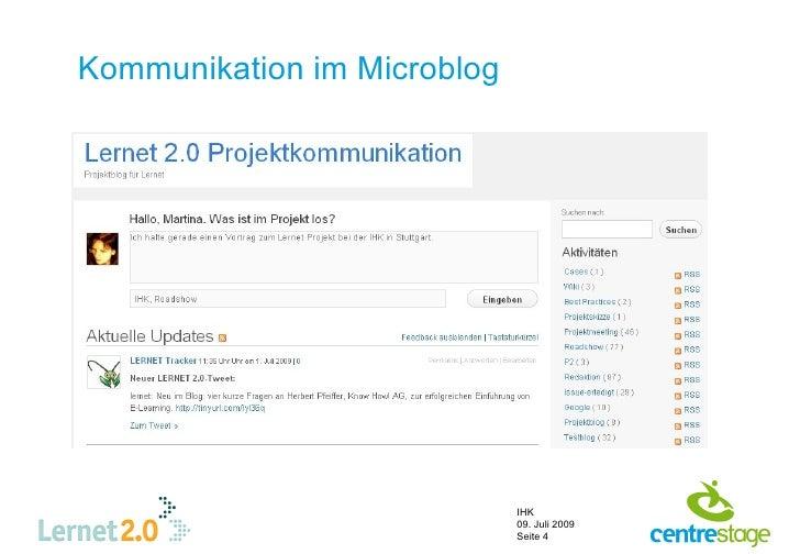Kommunikation im Microblog                                  IHK                              09. Juli 2009                ...
