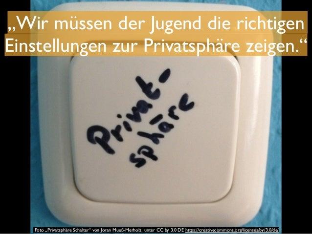 """""""Wir müssen der Jugend die richtigen  Einstellungen zur Privatsphäre zeigen.""""  Foto """"Privatsphäre Schalter"""" von Jöran Muuß..."""
