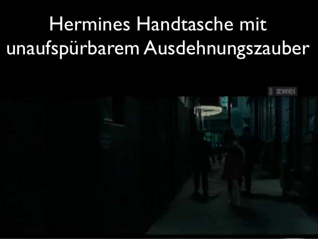 Hermines Handtasche mit  unaufspürbarem Ausdehnungszauber!