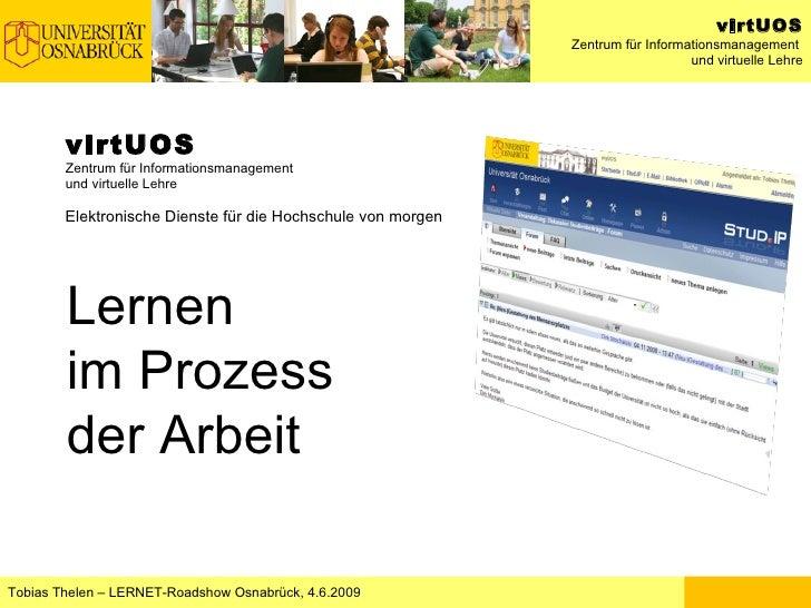 virtUOS Zentrum für Informationsmanagement und virtuelle Lehre Elektronische Dienste für die Hochschule von morgen Lernen ...