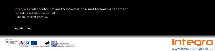 integro Lernlaboratorium am LS Informations- und Technikmanagement Institut für Arbeitswissenschaft Ruhr-Universität Bochu...