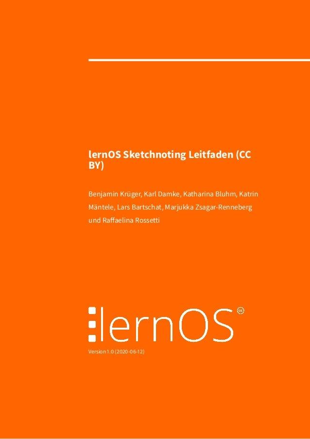 lernOS Sketchnoting Leitfaden (CC BY) Benjamin Krüger, Karl Damke, Katharina Bluhm, Katrin Mäntele, Lars Bartschat, Marjuk...