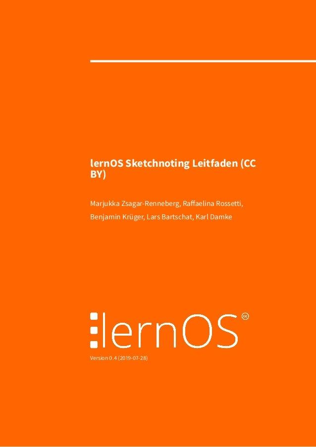 lernOS Sketchnoting Leitfaden (CC BY) Marjukka Zsagar-Renneberg, Raffaelina Rossetti, Benjamin Krüger, Lars Bartschat, Kar...
