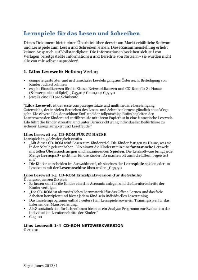Lernspiele für das Lesen und SchreibenDieses Dokument bietet einen Überblick über derzeit am Markt erhältliche Softwareund...