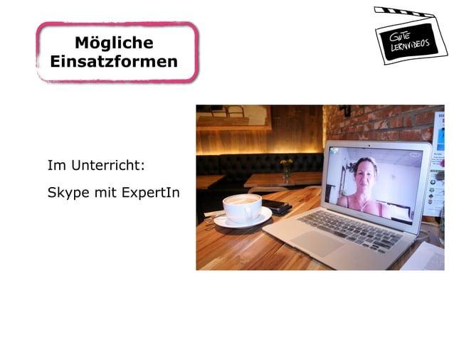 Mögliche Einsatzformen Im Unterricht: Skype mit ExpertIn