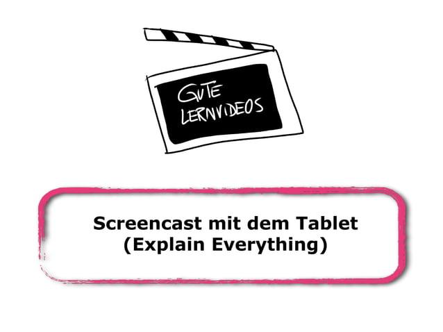 Screencast mit dem Tablet (Explain Everything)