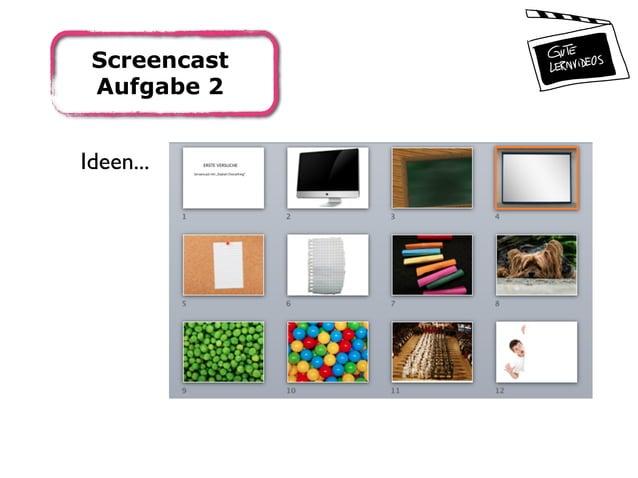 Screencast Aufgabe 2 Ideen...