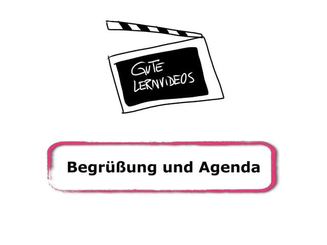 Begrüßung und Agenda