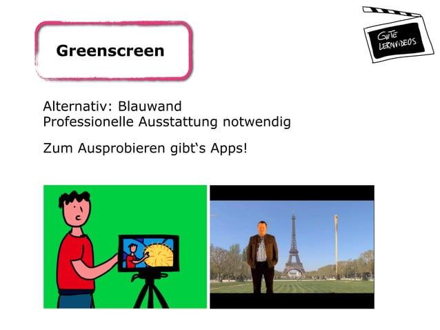 Greenscreen Alternativ: Blauwand Professionelle Ausstattung notwendig Zum Ausprobieren gibt's Apps!