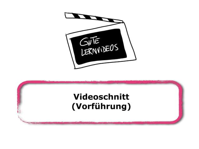 Videoschnitt (Vorführung)