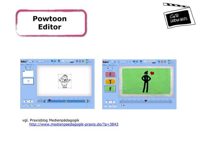 Powtoon Editor vgl. Praxisblog Medienpädagogik http://www.medienpaedagogik-praxis.de/?p=3843