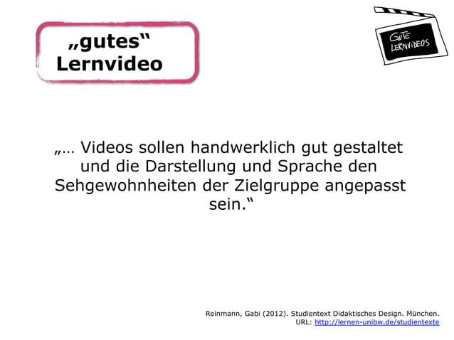 """""""… Videos sollen handwerklich gut gestaltet und die Darstellung und Sprache den Sehgewohnheiten der Zielgruppe angepasst s..."""
