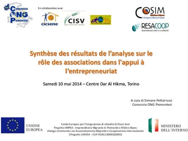 Synthèse des résultats de l'analyse sur le rôle des associations dans l'appui à l'entrepreneuriat Samedi 10 mai 2014 – Cen...