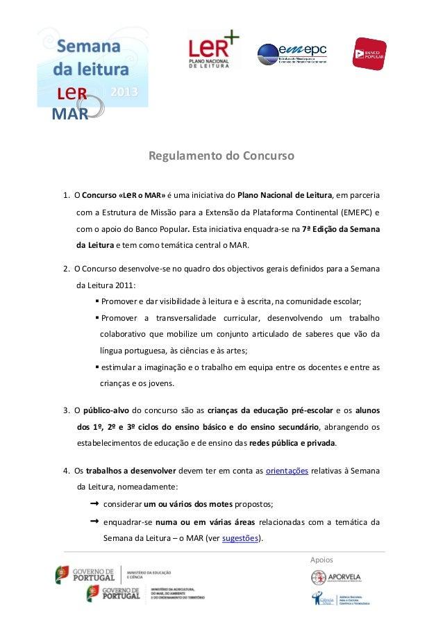 L eRMAR                       Regulamento do Concurso 1. O Concurso «LeR o MAR» é uma iniciativa do Plano Nacional de Leit...