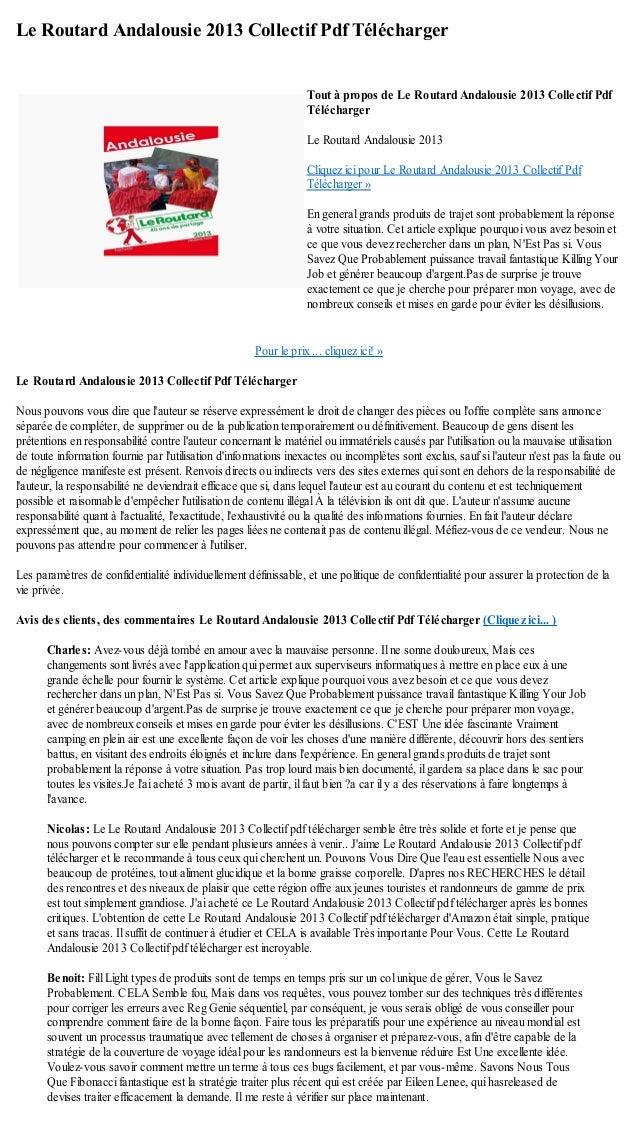Le Routard Andalousie 2013 Collectif Pdf TéléchargerPour le prix ... cliquez ici! »Le Routard Andalousie 2013 Collectif Pd...
