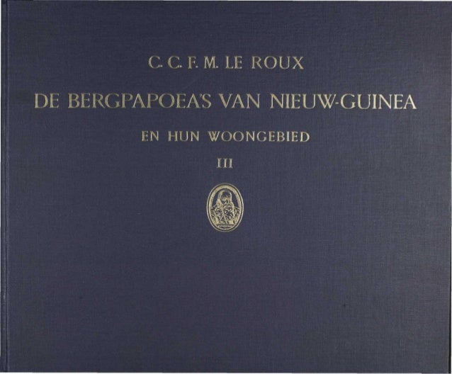 DE BERGPAPOEAS VAN NIEUW-GUINEA EN HUN WOONGEBIED
