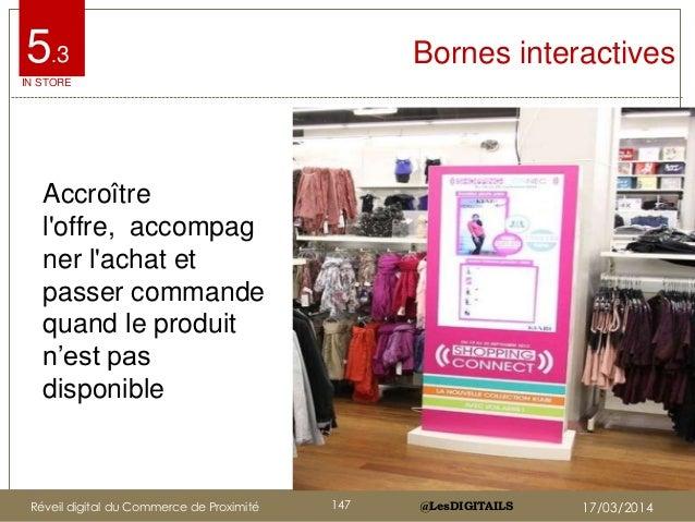 @LesDIGITAILS@LesDIGITAILS Bornes interactives Accroître l'offre, accompag ner l'achat et passer commande quand le produit...