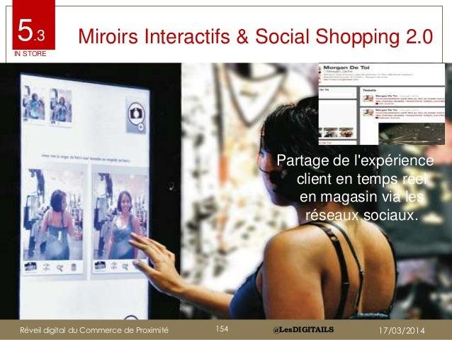 @LesDIGITAILS@LesDIGITAILS Miroirs Interactifs & Social Shopping 2.0 Partage de l'expérience client en temps réel en magas...