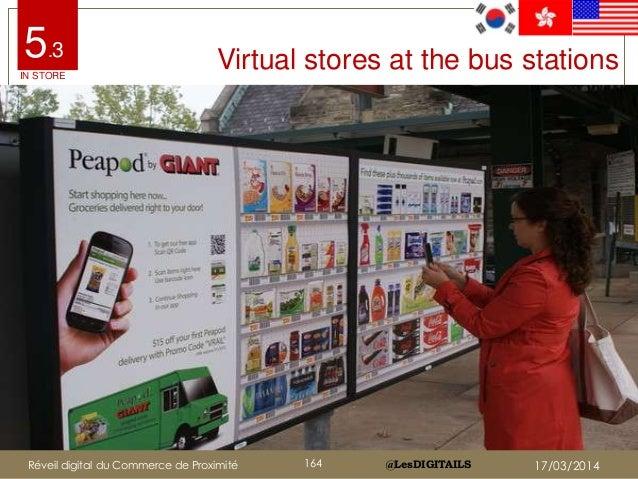 @LesDIGITAILS@LesDIGITAILS Virtual stores at the bus stations5.3 IN STORE Réveil digital du Commerce de Proximité 164 17/0...
