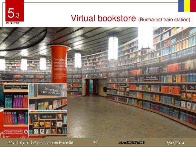 @LesDIGITAILS@LesDIGITAILS Virtual bookstore (Bucharest train station) 5.3 IN STORE Réveil digital du Commerce de Proximit...