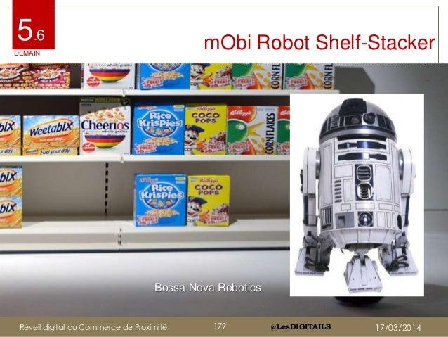 @LesDIGITAILS@LesDIGITAILS mObi Robot Shelf-Stacker5.6 Bossa Nova Robotics DEMAIN Réveil digital du Commerce de Proximité ...