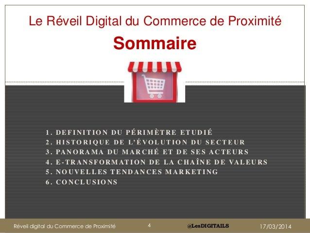 @LesDIGITAILS Le Réveil Digital du Commerce de Proximité Sommaire 1 . D E F I N I T I O N D U P É R I M È T R E E T U D I ...