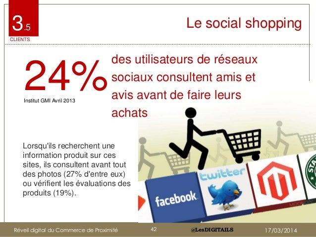 @LesDIGITAILS@LesDIGITAILS Le social shopping3.5 CLIENTS Lorsqu'ils recherchent une information produit sur ces sites, ils...