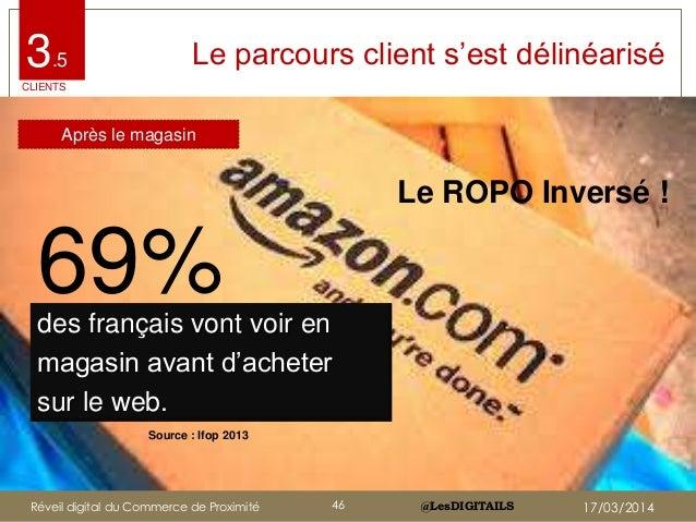 """@LesDIGITAILS@LesDIGITAILS Le parcours client s""""est délinéarisé Le ROPO Inversé ! 3.5 CLIENTS 69%des français vont voir en..."""