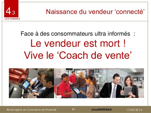 """@LesDIGITAILS@LesDIGITAILS Naissance du vendeur """"connecté""""4.3 Face à des consommateurs ultra informés : Le vendeur est mor..."""