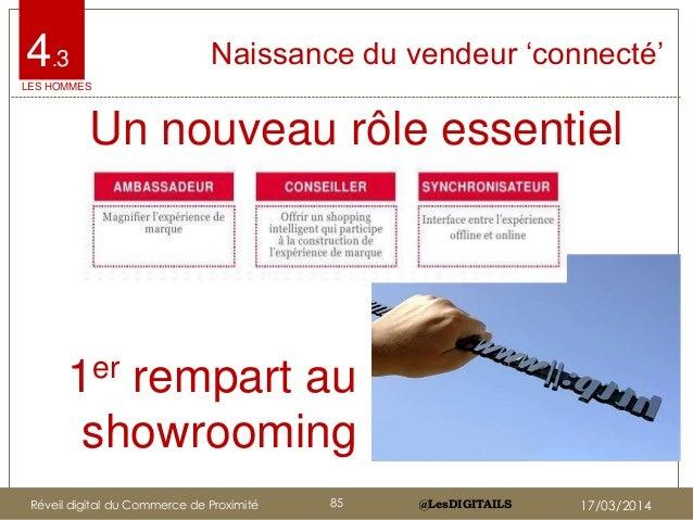 """@LesDIGITAILS@LesDIGITAILS Naissance du vendeur """"connecté""""4.3 Un nouveau rôle essentiel 1er rempart au showrooming LES HOM..."""