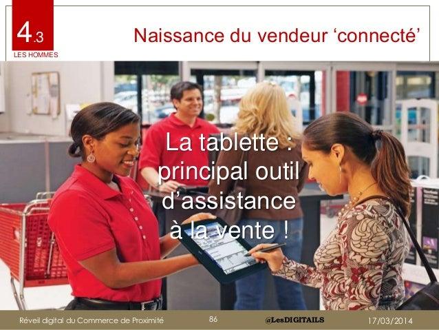 """@LesDIGITAILS@LesDIGITAILS Naissance du vendeur """"connecté""""4.3 La tablette : principal outil d""""assistance à la vente ! LES ..."""
