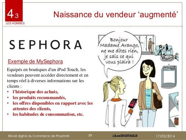 @LesDIGITAILS@LesDIGITAILS Exemple de MySephora Equipés en boutiques d'un iPod Touch, les vendeurs peuvent accéder directe...