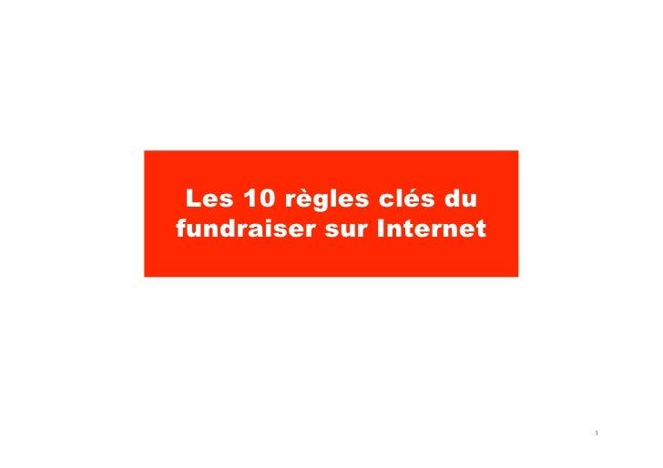 Les 10 règles clés du fundraiser sur Internet