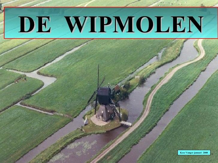 DE  WIPMOLEN Kees Vanger januari  2008